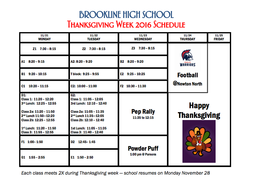 Above is the 2016 Thanksgiving week schedule for the high school. All classes will meet twice this week.